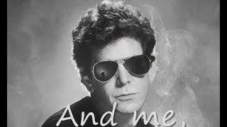 Lou Reed -  Men of good fortune (lyrics on clip)