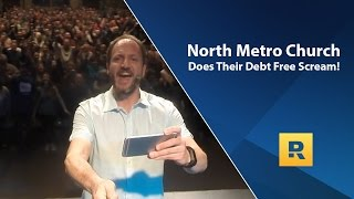 North Metro Church Does Their Debt Free Scream!(Find A Financial Peace class near you! http://www.daveramsey.com/fpu/classfinder?ectid=70.11.2814 Download the FREE EveryDollar App and start telling ..., 2016-04-10T17:00:01.000Z)