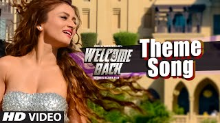 WELCOME BACK (Theme Song) Video | Welcome Back | Abhishek Ray | T-Series