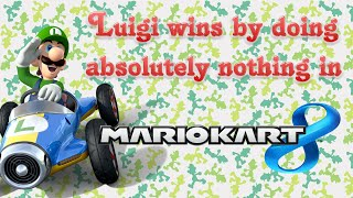 Mario Kart 8 - Luigi wins by doing absolutely nothing