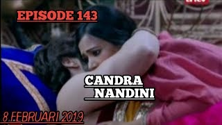 CANDRA NANDINI EPISODE 143
