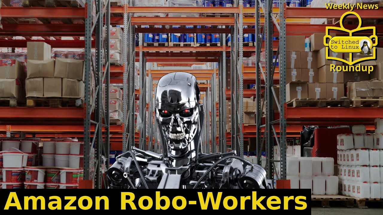 Amazon Robo-Workers   Weekly News Roundup