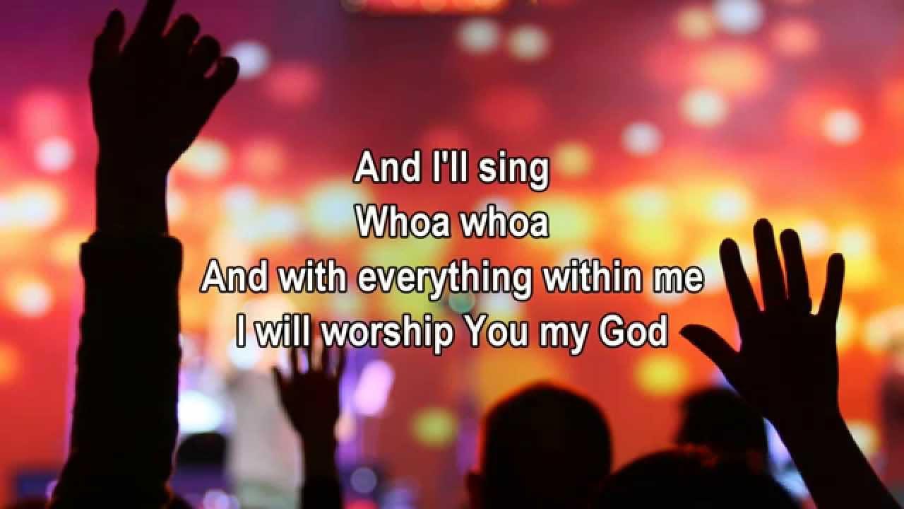 hillsong worship worship song lyrics youtube