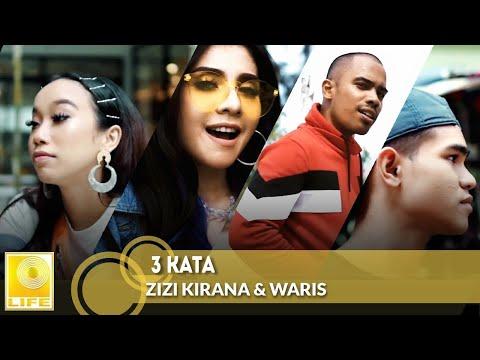 Free Download 3 Kata - Zizi Kirana & Waris (official Lyric Video) Mp3 dan Mp4