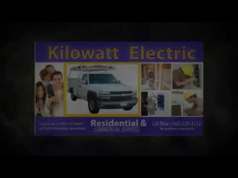Shelton Wa Electrician | Kilowatt Electric LLC |Electricians