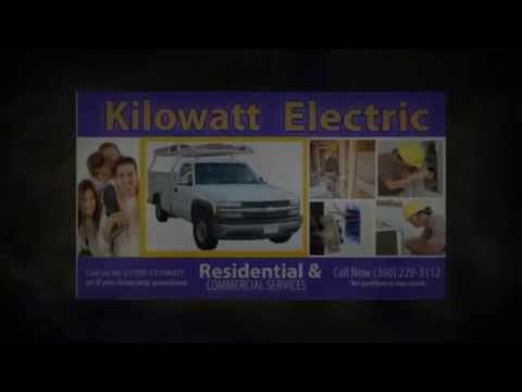 Shelton Wa Electrician | Kilowatt Electric LLC |Electricians in Shelton Washington