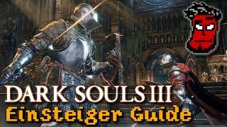 Dark Souls 3 Einsteiger Guide / Tutorial: Kampfsystem, Stats etc. | Gameplay [German Deutsch]