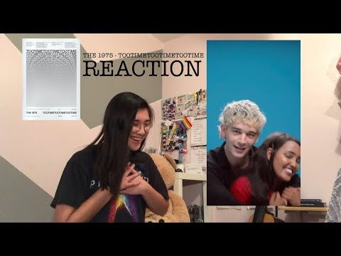 THE 1975 - TOOTIMETOOTIMETOOTIME MUSIC VIDEO REACTION