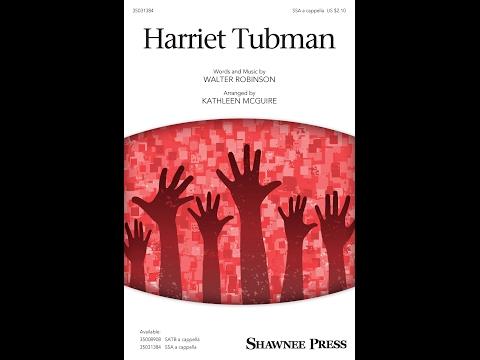 Harriet Tubman (SSA) - Arranged by Kathleen McGuire