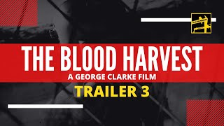 The Blood Harvest (2015) Feature Trailer 3