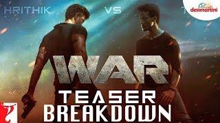 War Teaser Breakdown | Hrithik Roshan | Tiger Shroff | Vaani Kapoor
