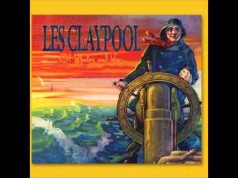 LES CLAYPOOL - Of Whales And Woe -