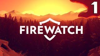 FIREWATCH | День 1-ый | Пироманы, которые нудисты :D