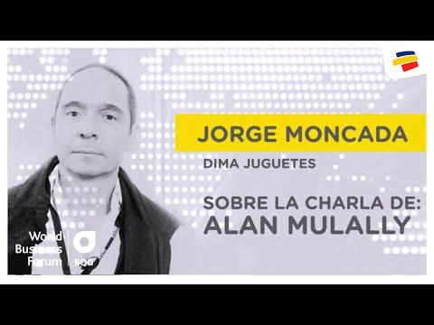 Jorge Moncada Sobre La Charla De Alan Mulally   World Business Forum