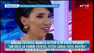 Adelina Pestrițu, mămică activă în viața socială!