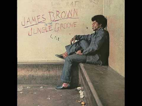 James Brown-Give It Up Or Turnit A Loose (In The Jungle Groove)