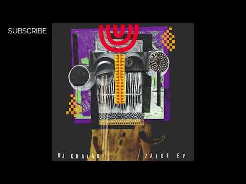 DJ Khalab - Zaire (Will LV Remix)