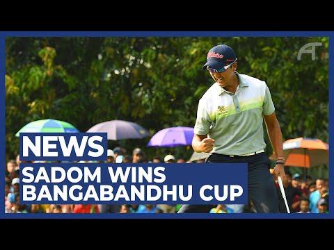 Sadom Kaewkanjana Wins The Bangabandhu Cup Golf Open   Round 4 Highlights 2019