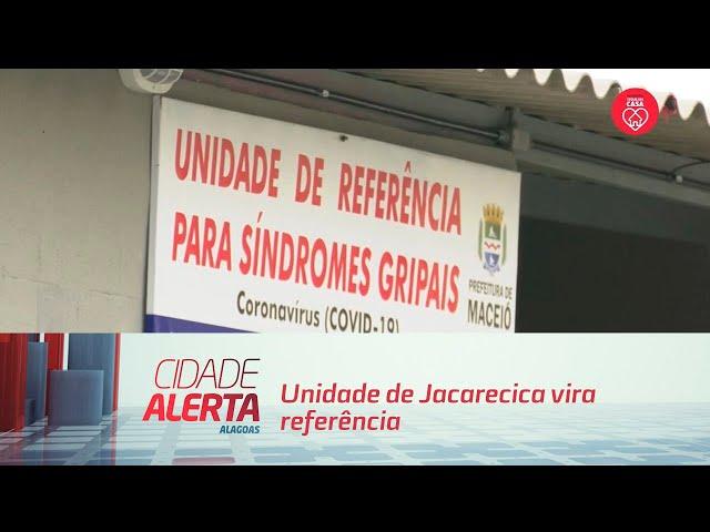Unidade de Jacarecica vira referência para síndromes gripais