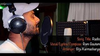 Radio - Ram Gautam | New Nepali Pop Song 2017