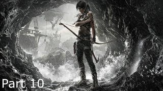 Tomb Raider (2013) Campaign Walkthrough Part 10 (No Commentary/Full Game)