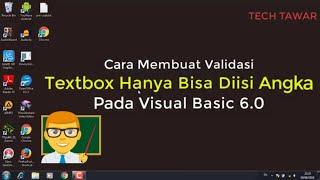 VB 6.0 - Vaidasi TextBox Hanya Bisa Diisi Angka Pada Visual Basic 6.0