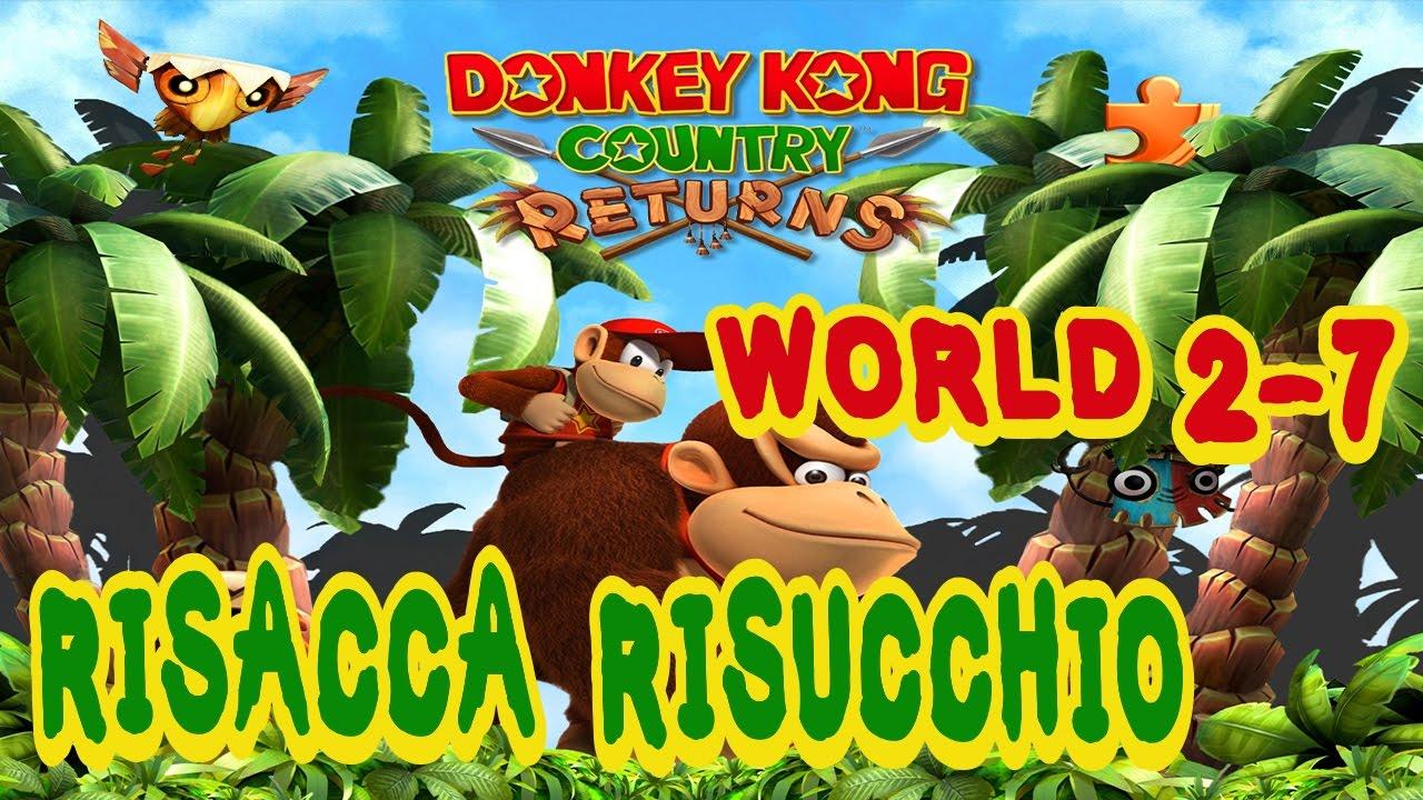 Donkey Kong Country Returns Wii Ita World 2 7 Risacca Risucchio Youtube