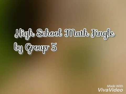 High School Math Jingle by Group 5