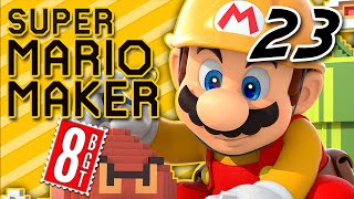 Mario.. || Super Mario Maker FAN LEVELS (Part 23) - 8-BitGameTime