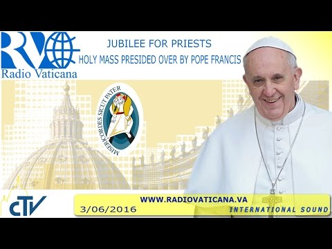 Jubilee for Priests - Holy Mass - 2016.06.03