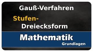 Let's Learn Gauß-Verfahren - Stufen- oder Dreiecksform - Gleichungssysteme lösen