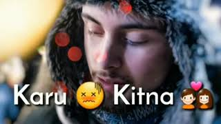 New #Romantic #WhatsApp ehsas nahi tujhko main pyar karu kitna whatsapp status || new romantic whats