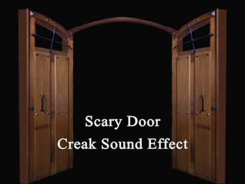Scary Door Creak Sound Effect & Scary Door Creak Sound Effect - YouTube