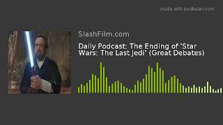Daily Podcast: The Ending of