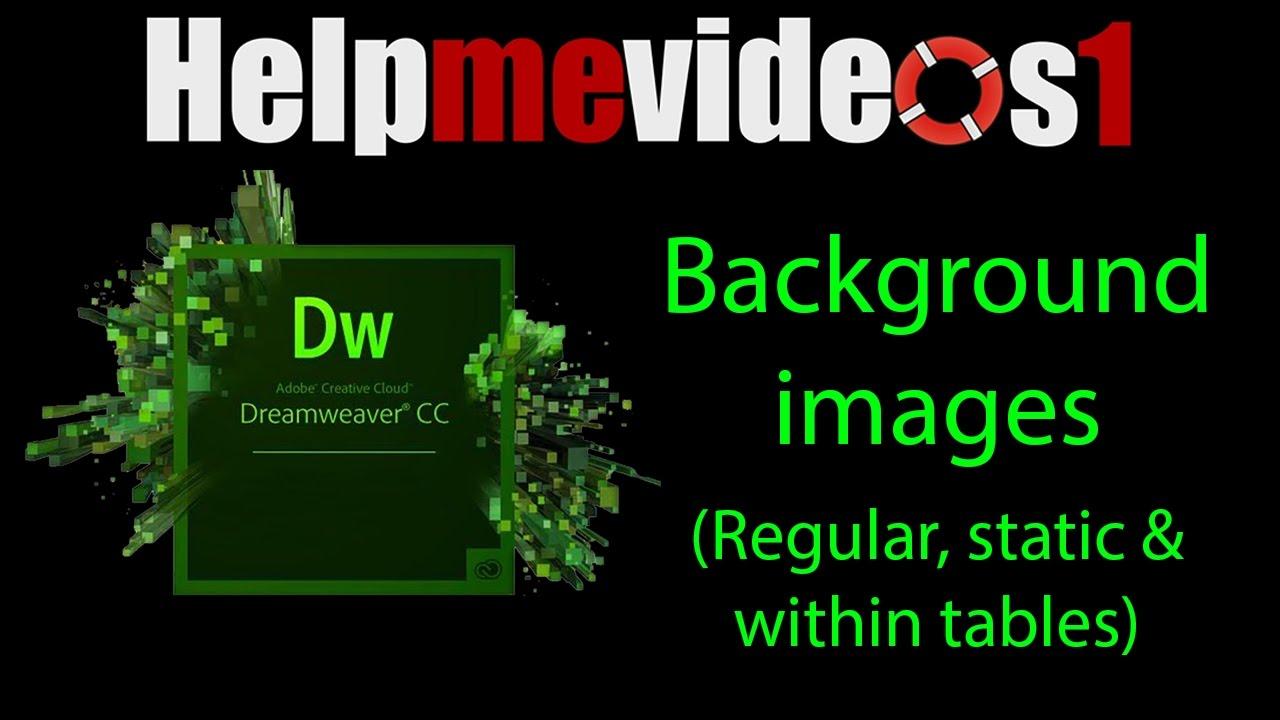Background image dreamweaver - Dreamweaver Cc Adding Background Images Images Within Tables