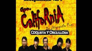 Coqueta Y Orgullosa - California