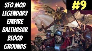 Legendary SFO Balthasar Blood Ground #9 (Empire) -- Mortal Empires -- Total War: Warhammer 2