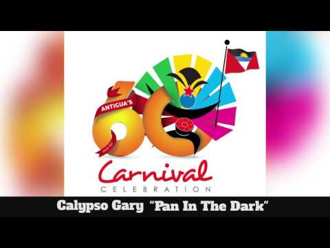 (Antigua Carnival 2016 Calypso Music) Calypso Gary - Pan In The Dark