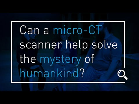 Talk Techy To Me - Can a micro-CT scanner help solve the mystery of humankind?