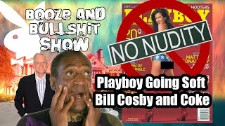 Playboy Going Soft? No More Nudity... Also Bill Cosby and Coke