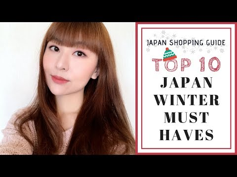 Top 10 Things to Buy in Japan - Winter Must-Haves & ANNOUNCEMENT FOR FEB | JAPAN SHOPPING GUIDE