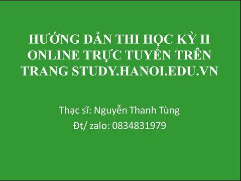 Hướng dẫn Thi Học kỳ online trực tuyến trên trang Study.hanoi.edu.vn