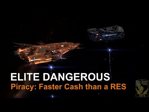 Elite Dangerous: Piracy, Faster Cash than a Haz RES