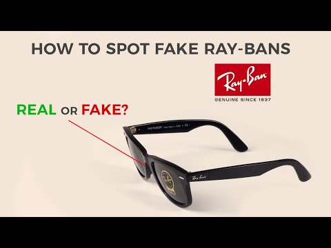 How To Spot Fake Ray-Ban Sunglasses - 4 Steps To Find Out If Your Pair Is Original