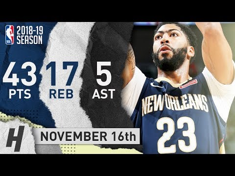 Anthony Davis CLUTCH Highlights Pelicans vs Knicks 2018.11.16 - 43 Pts, 17 Reb, EPIC!