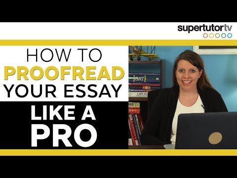 How To Proofread Your College Application Essay Like A PRO!