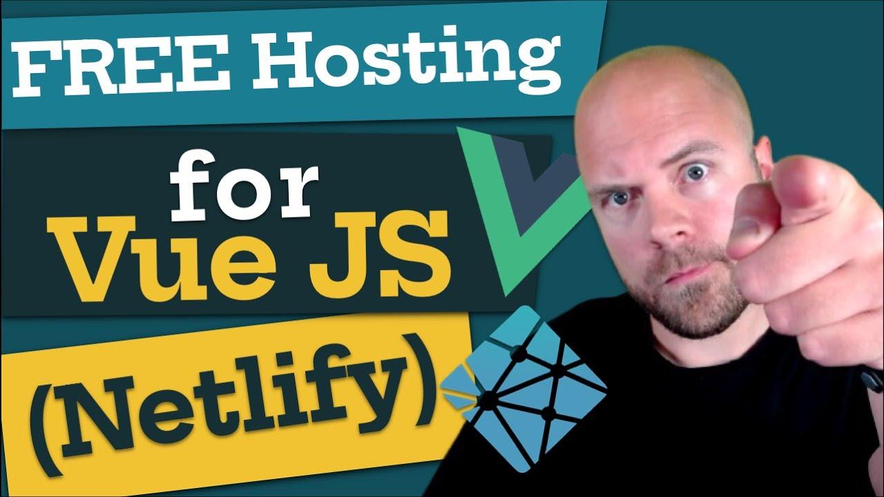 FREE Hosting for Your Vue.js App! (Deploy to Netlify)