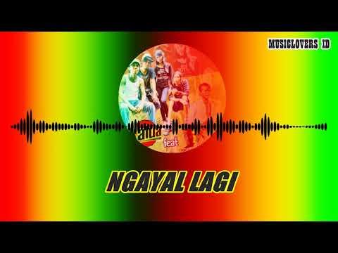NGAYAL LAGI - KALUA ft TONI Q [Reggae Musik]