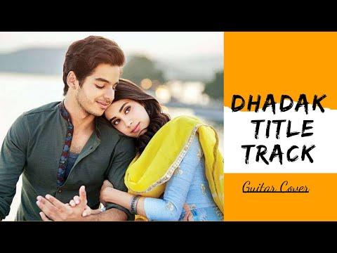 Dhadak - Title Track | Cover | Dhadak | Ishaan & Janhvi | Ajay Gogavale & Shreya Goshal | Ajay Atul