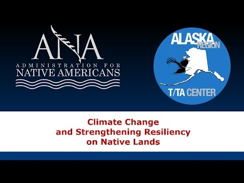 Climate Change and the Effects on Native Lands